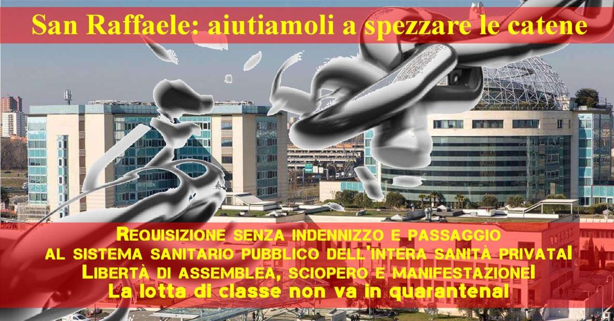 San Raffaele: aiutiamoli a spezzare lecatene
