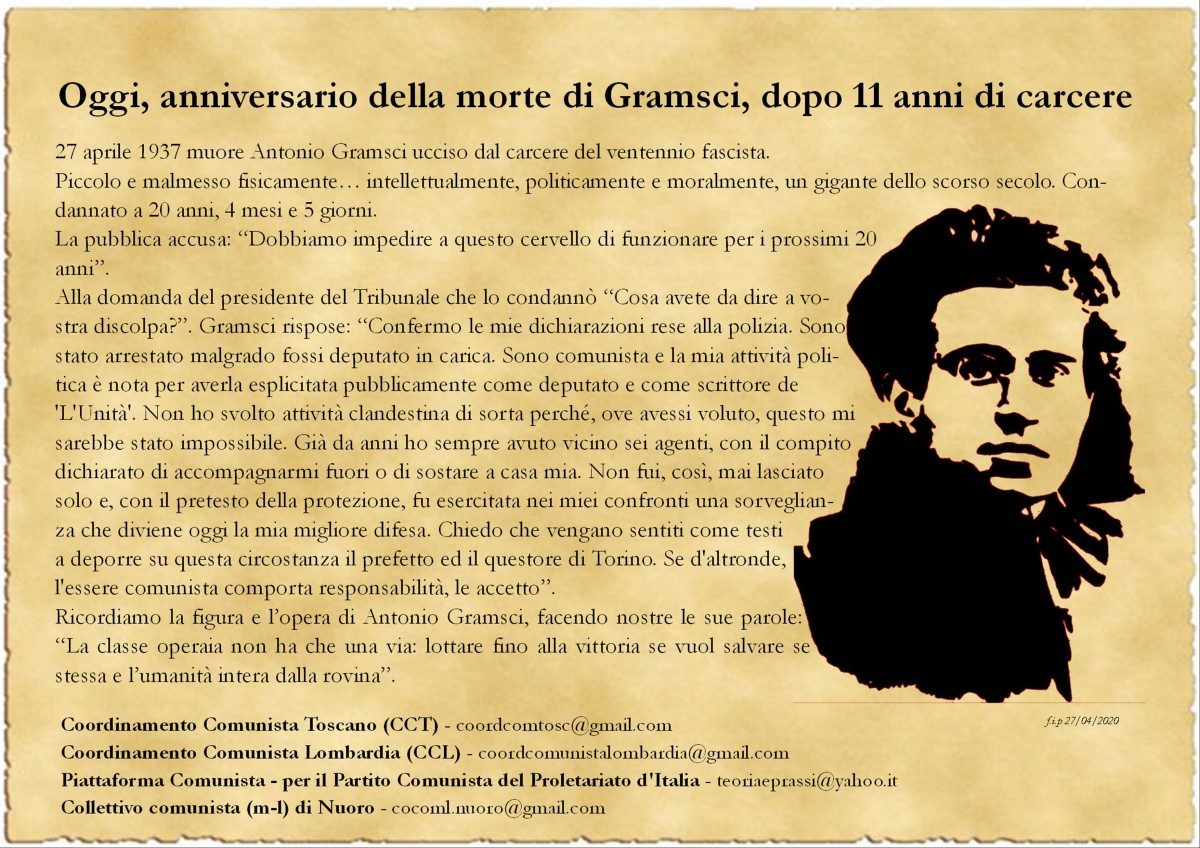 Oggi, anniversario della morte di Gramsci, dopo 11 anni dicarcere