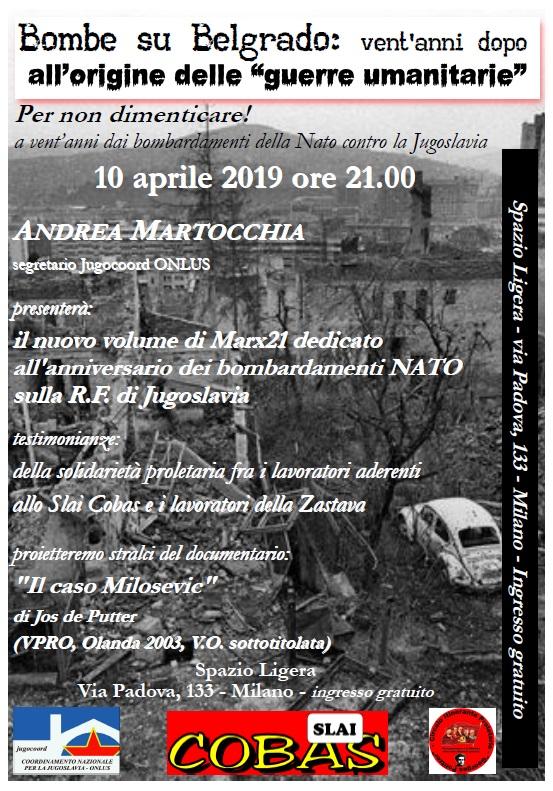 10 aprile 2019 – Bombe su Belgrado: vent'anni dopo all'origine delle guerreumanitarie