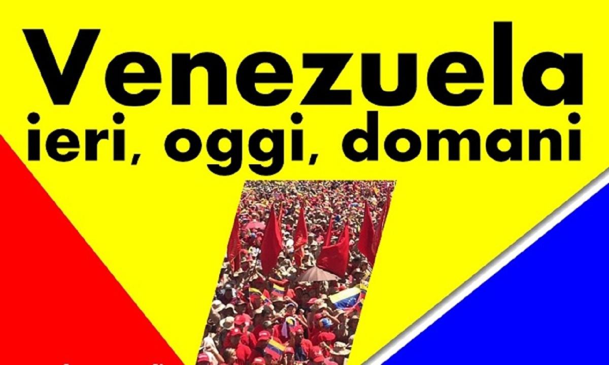 Giovedì 14 gennaio ore 20:30 – Venezuela ieri, oggi,domani